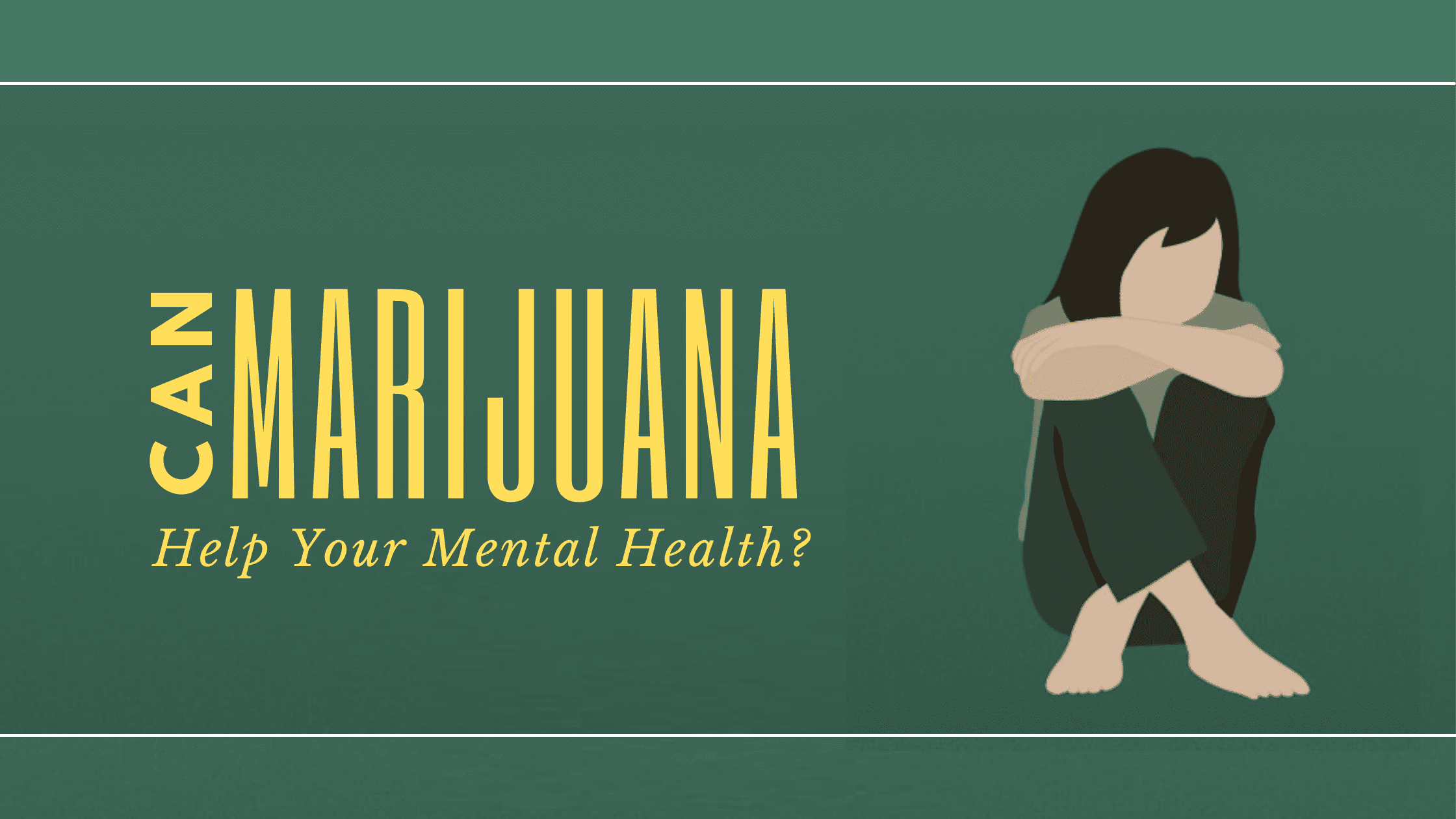 Top Mental Health Conditions Medical Marijuana Can Help