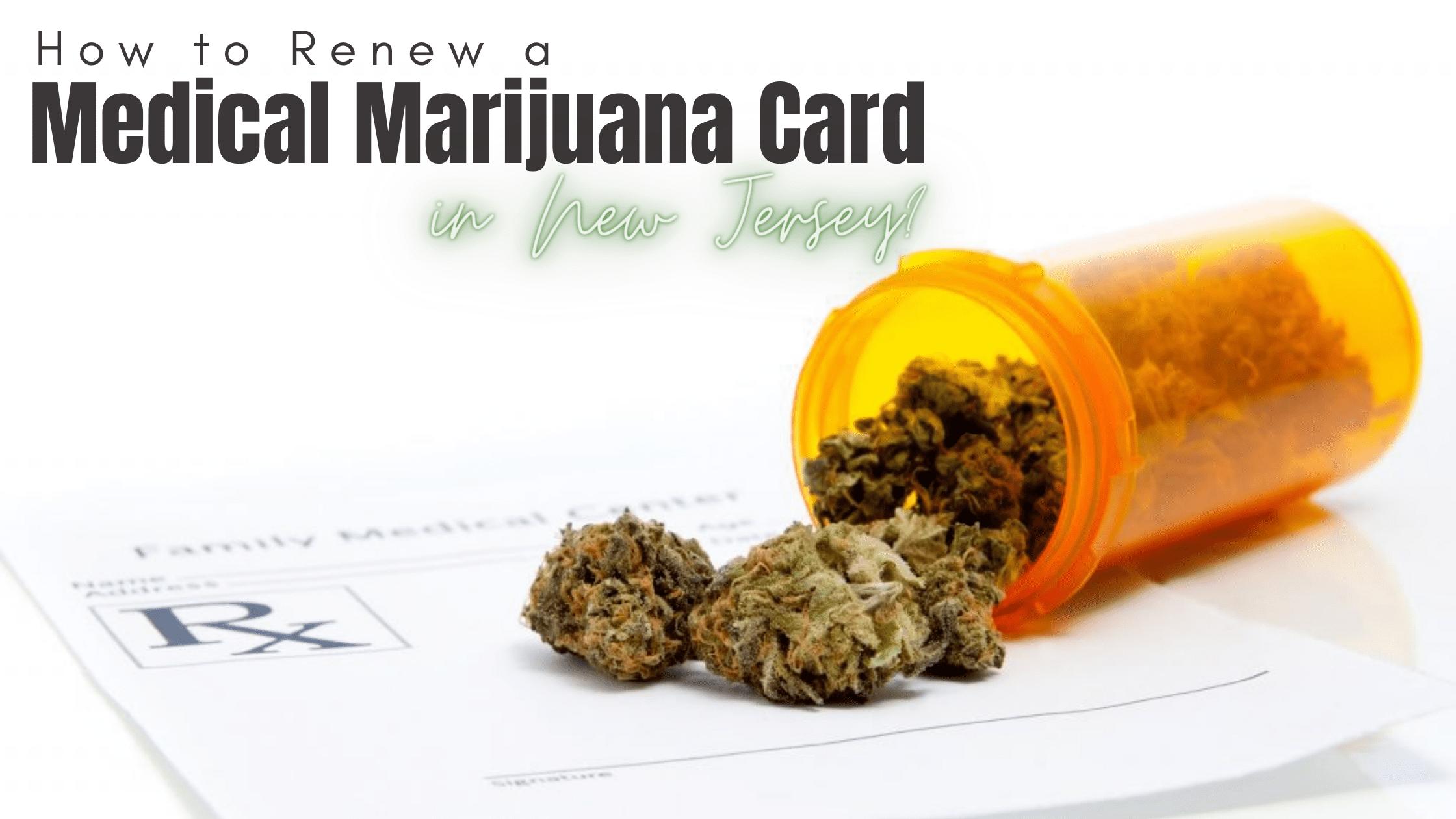 How to Renew Medical Marijuana Card in New Jersey